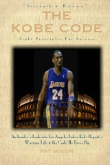 The Kobe Code: Eight Principles For Success