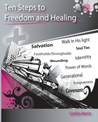 Ten Steps to Freedom and Healing