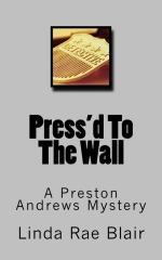 Press'd To The Wall