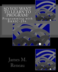 So You Want to Learn to Program?