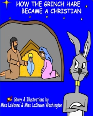 How The Grinch Hare Became A Christian