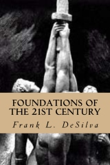 Foundations Of The Twenty First Century