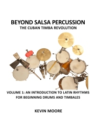 Beyond Salsa Percussion-The Cuban Timba Revolution