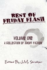 Best Of Friday Flash - Volume One