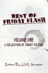 Best Of Friday Flash - Volume One