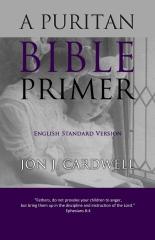 A Puritan Bible Primer