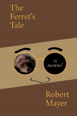 The Ferret's Tale