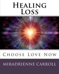 Healing Loss
