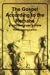 The Gospel According to the Romans