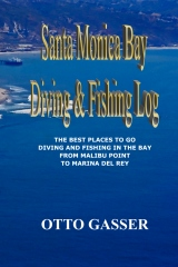 Santa Monica Bay Diving and Fishing Log