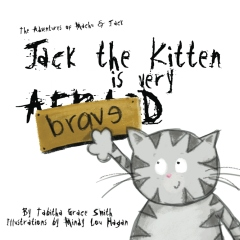 Jack the Kitten is Very Brave