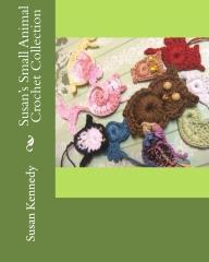Susan's Small Animal Crochet Collection