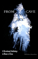 From Cave to Sky: A Devotional Anthology in Honor of Zeus