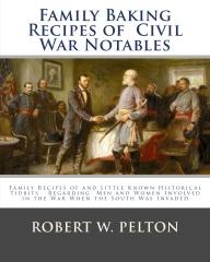 Family Baking Recipes Of Civil War Notables