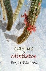 Cactus & Mistletoe