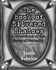 The Book of Silvered Shadows