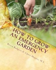 How to Grow an EMERGENCY Garden