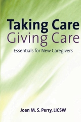 Taking Care; Giving Care