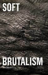 Soft Brutalism