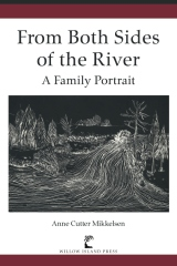 From Both Sides of the River: A Family Portrait