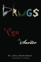 Drugs My Curse My Savior