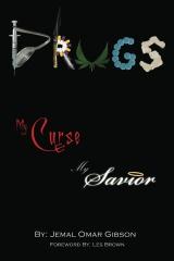 Drugs My Curse My Savior