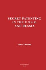 Secret Patenting in the U.S.S.R and Russia