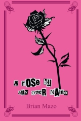 A Rose by Any Other Name