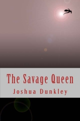 The Savage Queen