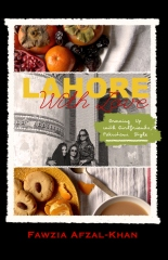Lahore With Love: Growing Up With Girlfriends Pakistani-Style