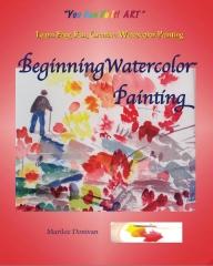 Beginning Watercolor Painting