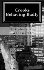 Crooks Behaving Badly