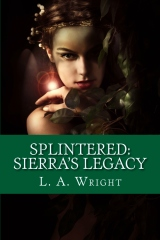 Splintered: Sierra's Legacy