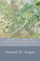 Zero to Two in Sixty Seconds Flat