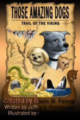Those Amazing Dogs: Trail of the Viking