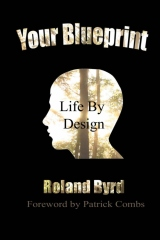 Your Blueprint, Life By Design