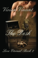 The Desk: Love Eternal Book Two