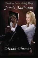 Jane's Addiction: Timeless Love Book Three