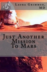 Just Another Mission To Mars