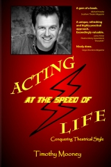 Acting at the Speed of Life