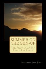 Summer on the Sun-Up