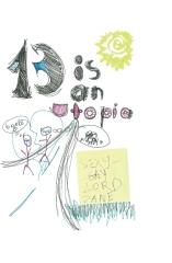 13 is an Utopia