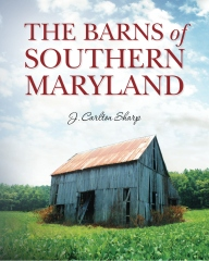 The Barns of Southern Maryland