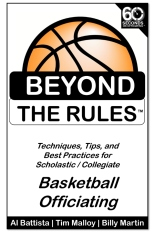 Beyond the Rules - Basketball Officiating Volume 1