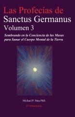 Las Profecias de Sanctus Germanus Volumen 3
