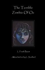 The Terrible Zombie Of Oz
