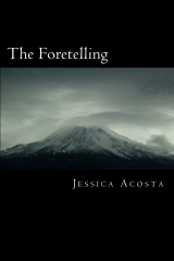 The Foretelling