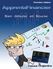 Apprenti financier : bien débuter en bourse