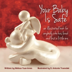 Your Baby Is Safe