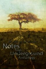 Notes From Underground Anthology